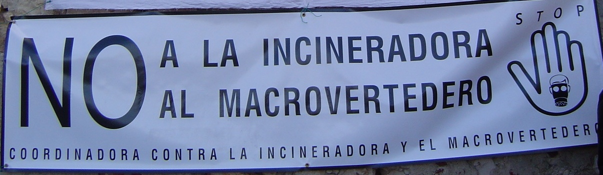 No a la incineradora, no al macrovertedero
