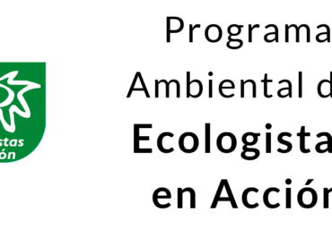 Programa ambiental de Ecologistas en Acción